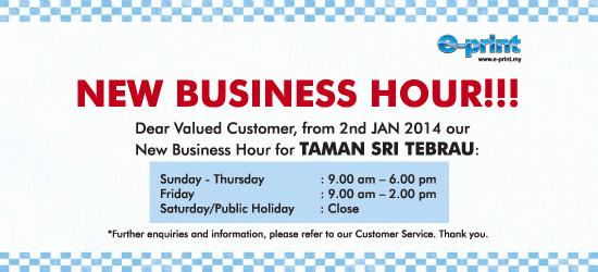 Taman Sri Tebrau New Business Hour